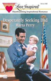 Desperately seeking dad cover image