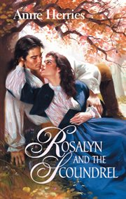 Rosalyn And The Scoundrel