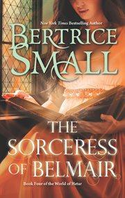 The Sorceress Of Belmair