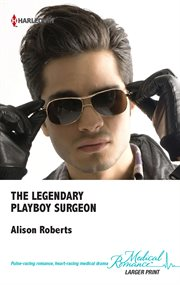 The Legendary Playboy Surgeon
