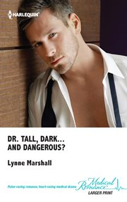 Dr Tall, Dark-- And Dangerous?