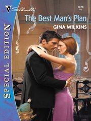 The Best Man's Plan