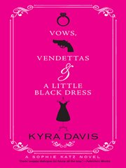 Vows, Vendettas And A Little Black Dress