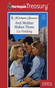 And mother makes three cover image