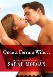 Once A Ferrara Wife