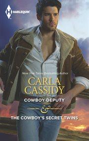Cowboy Deputy & the Cowboy's Secret Twins cover image