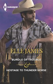 Bundle Of Trouble & Hostage To Thunder Horse