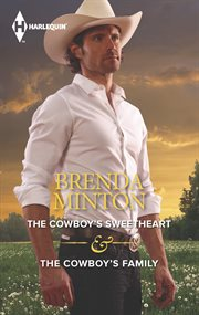 The cowboy's sweetheart & the cowboy's family cover image