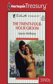 Twenty-four-hour Groom