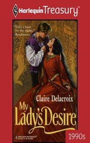 My Lady's Desire