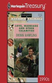 Love, marriage and other calamities cover image