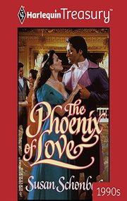 The Phoenix Of Love