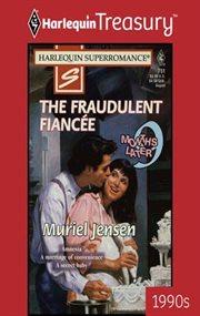 The Fraudulent Fiancée