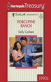 Porcupine Ranch
