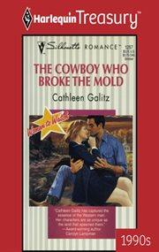Cowboy Who Broke The Mold