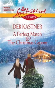 A perfect match : the Christmas groom cover image