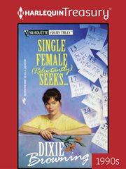 Single Female (reluctantly) Seeks