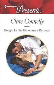 Bought for the billionaire's revenge cover image