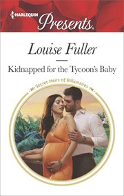 Kidnapped for the Tycoon's Baby cover image