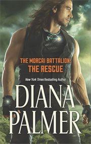 The Morcai Battalion : the rescue cover image