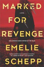Marked for revenge : a thriller cover image