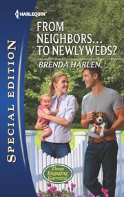 From neighbors-- to newlyweds? cover image