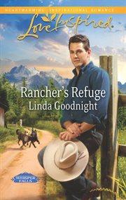 Rancher's refuge cover image