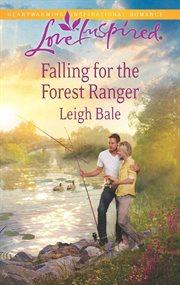Falling For The Forest Ranger