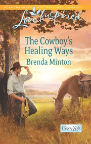 The cowboy's healing ways cover image