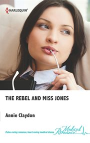 The Rebel And Miss Jones