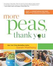 More Peas, Thank You