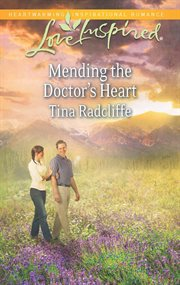 Mending the doctor's heart cover image