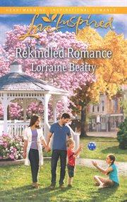 Rekindled Romance
