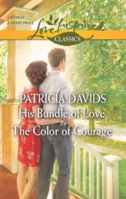 His bundle of love ; : &, the color of courage cover image
