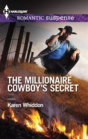 The millionaire cowboy's secret cover image