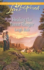 Healing the Forest Ranger cover image