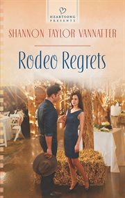 Rodeo Regrets
