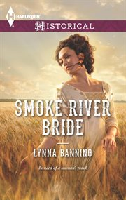 Smoke River Bride
