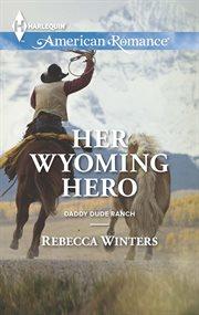 Her Wyoming hero cover image