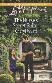 The Nurse's Secret Suitor