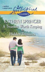 A Treasure Worth Keeping And Hidden Treasures