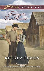Taming The Texas Rancher
