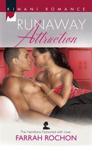 Runaway Attraction