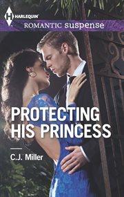 Protecting his princess cover image