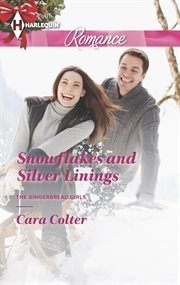 Snowflakes and silver linings cover image