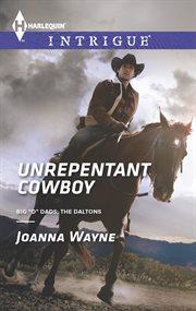 Unrepentant cowboy cover image