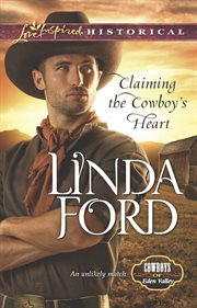 Claiming The Cowboy's Heart
