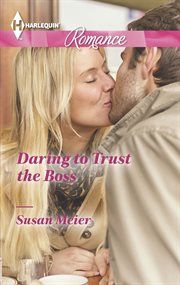 Daring to trust the boss cover image