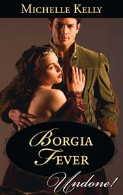 Borgia Fever