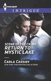 Scene of the crime : return to Mystic Lake cover image